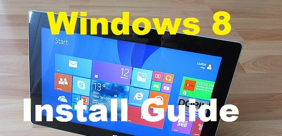 Windows 8 Instll Guide