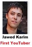 first YouTuber Javed Karim