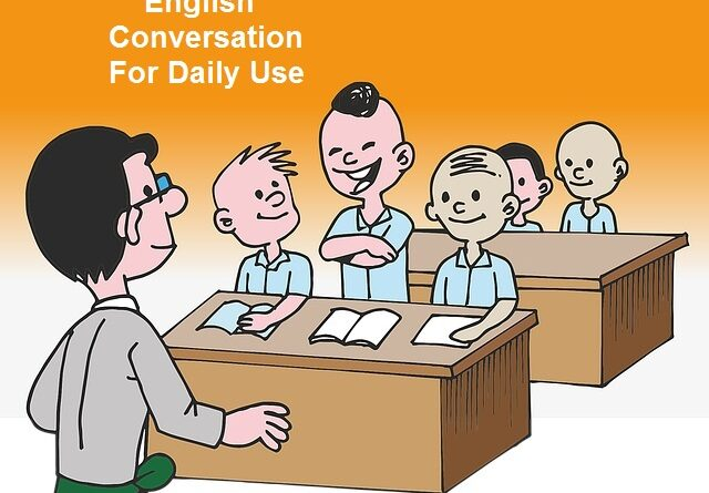 Basic English Conversation For Daily Use