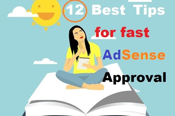 12 Best Tips for fast AdSense Approval