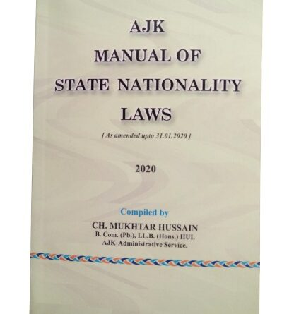 Book Review of AJK MANUAL OF STATE NATIONALITY LAWS