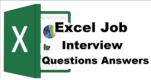 Excel Job Interview Questions Answers