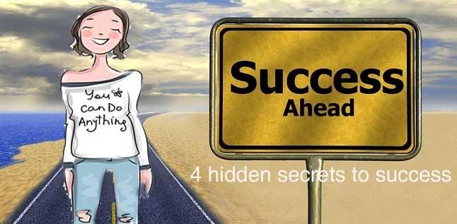 4 hidden secrets to success